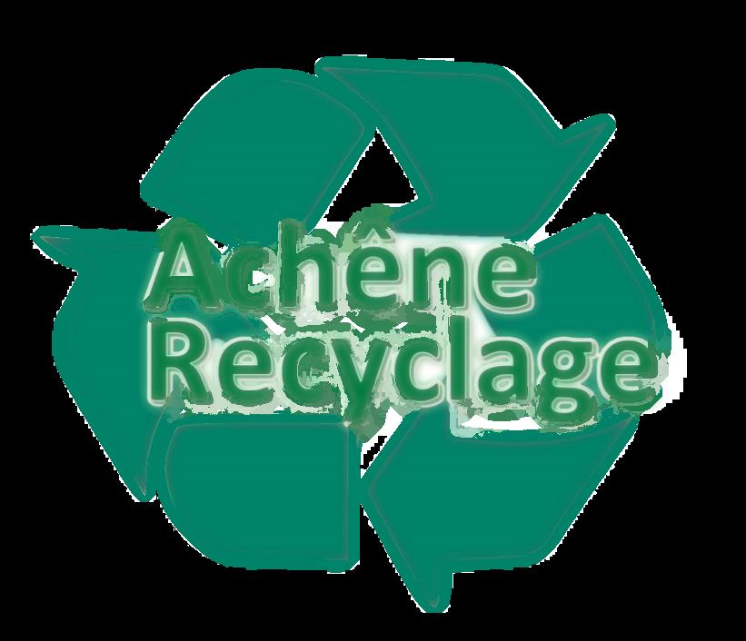 Achêne recyclage